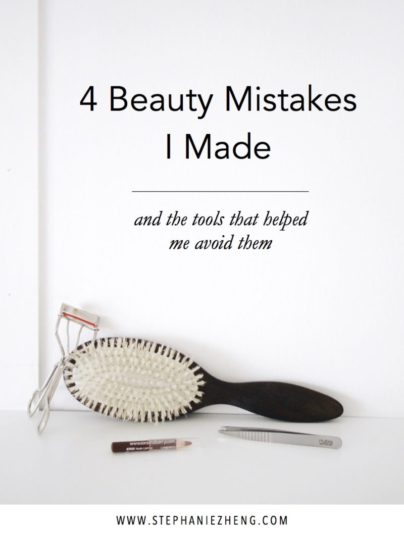 4 Beauty Mistakes to Avoid, Best Beauty Tools, Life Changing Beauty Tools